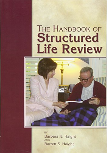 The Handbook of Structured Life Review (Review Handbook)