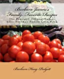img - for Barbara Jeanne's Family Favorite Recipes: The Boutwell-Tillman-Hagan-Ellis-Hoffman Family Cook Book book / textbook / text book