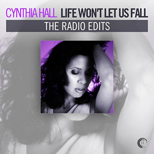 Life Won't Let Us Fall (The Radio Edits)