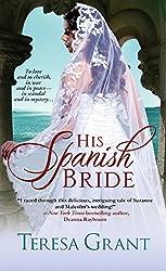 His Spanish Bride (Malcolm & Suzanne Rannoch Historical Mystery Book 1)