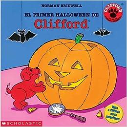 El primer Halloween de Clifford (Spanish Edition): Norman Bridwell ...