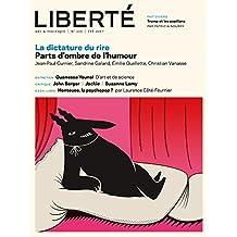 Revue Liberté 316 - La dictature du rire: Parts d'ombre de l'humour