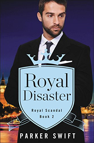 Royal Disaster (Royal Scandal) by [Swift, Parker]