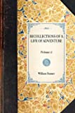 Recollections of a Life of Adventure, William Stamer, 1429004037