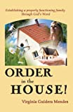 Order in the House, Virginia Guidera Mendes, 1937770176