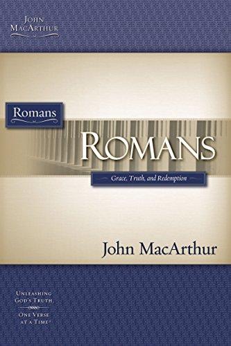 Romans: Grace, Truth And Redemption (Macarthur Bible Studies)