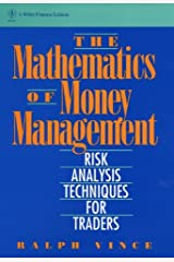 The Mathematics of Money Management: Risk Analysis Techniques for Traders (Wiley Finance Book 18) Kindle Edition