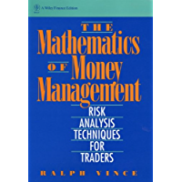The Mathematics of Money Management: Risk Analysis Techniques for Traders (Wiley Finance Book 18) (English Edition)