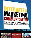 Integrated Marketing Communication, Robyn Blakeman, 0742529649