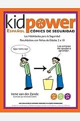 Kidpower Espanol Comicos de Seguridad Para Ninos de Edades 3 a 10 (Spanish Edition) Paperback