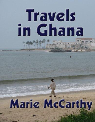 Travels In Ghana Marie McCarthy