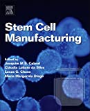 img - for Stem Cell Manufacturing book / textbook / text book