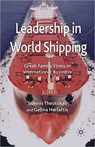 Leadership in World Shipping: Greek Family Firms in International