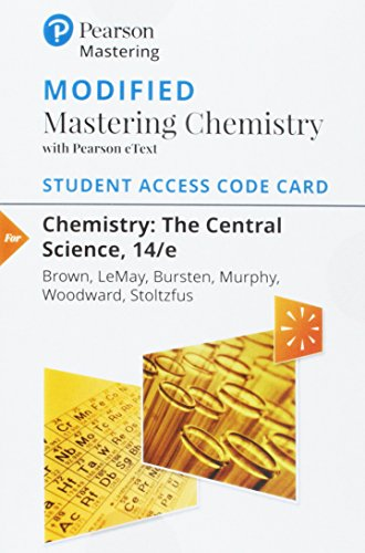 Modified Mastering Chemistry with Pearson eText -- Standalone Access Card -- for Chemistry: The Central Science (14th Edition)