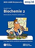 MEDI-LEARN Skriptenreihe 2015/16: Biochemie 2 - Aminosäuren, Proteine und Enzyme