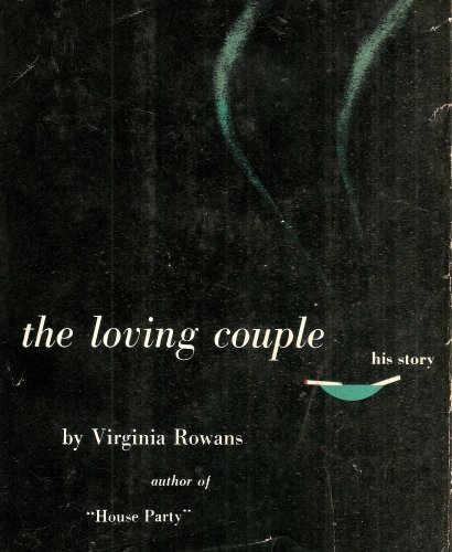 The Loving Couple by Virginia Rowans