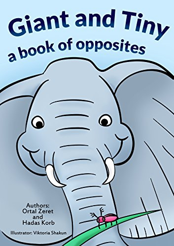 """Children's book:""""Giant and Tiny"""" :Bedtime story (kids book) Beginner reader-values-Funny-Rhymes-read along-series-Animals stories book:Mammals: (Elephant ... (Bedtime Toddler Story"""