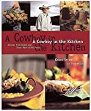 img - for A Cowboy in the Kitchen: Recipes from Reata and Texas West of the Pecos by Grady Spears (1998-12-01) book / textbook / text book