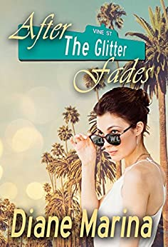 After The Glitter Fades by [Marina, Diane]