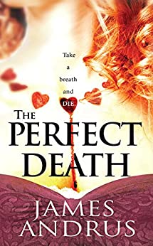 The Perfect Death (Detective John Stallings Book 3) by [Andrus, James]