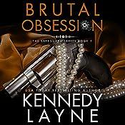 Brutal Obsession | Kennedy Layne