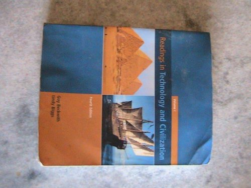 Readings in Technology and Civilization Volume 1 (1)