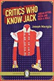 Critics Who Know Jack, Joseph Maviglia, 1550718371