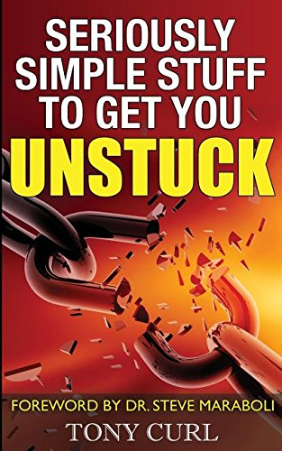 Seriously Simple Stuff to Get You Unstuck. pdf epub