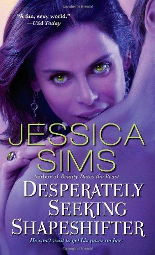 Desperately Seeking Shapeshifter by Pocket Books