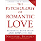 The Psychology of Romantic Love: Romantic Love in an Anti-Romantic Age (English Edition)