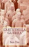 Sun Tzu - l'Arte Della Guerra, Sun Tzu, 1492345261