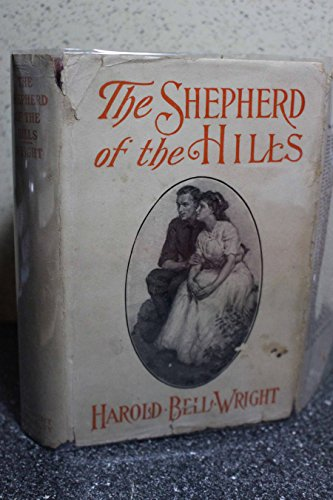 The Shepherd of the Hills. [A tale of the lives of Ozark pioneers near Branson,Missouri at the end of the 1800's].