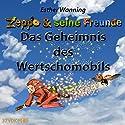 Das Geheimnis des Wertschomobils (Zeppo & seine Freunde) Hörbuch von Esther Wanning Gesprochen von: Tatjana Auster