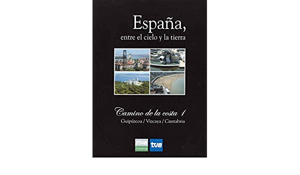 España, entre el cielo y la tierra Vol. 12: Picos de Leyenda ...