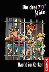 Die drei ??? Kids, 33, Nacht im Kerker (drei Fragezeichen Kids) (German Edition)