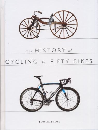 Download The History of Cycling in Fifty Bikes pdf epub