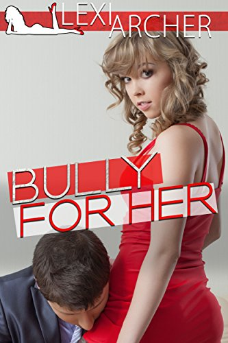 Bully For Her: A Hotwife Fantasy