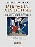 Die Welt als Bühne, 4 Bde. u. 1 Reg.-Bd., Bd.4, 20. Jahrhundert