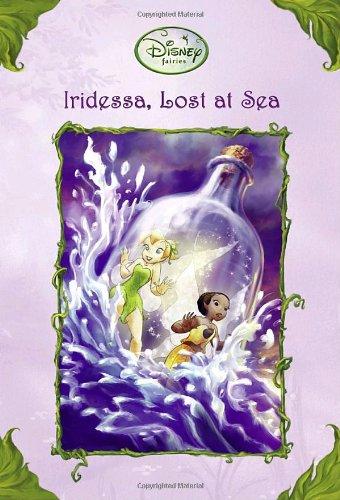 Iridessa, Lost at Sea (Disney Fairies) (A Stepping Stone Book(TM)) ()