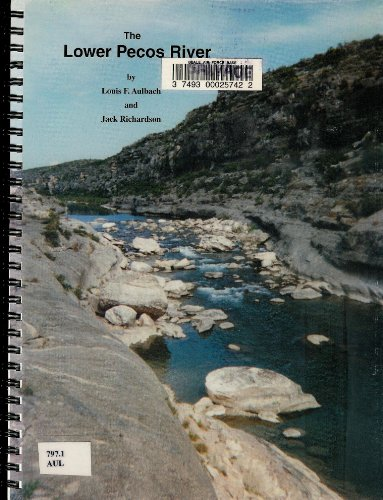 The lower Pecos River, Pandale to Lake Amistad: Maps and notes for river runners