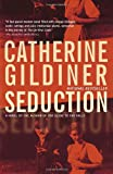 Front cover for the book Seduction by Catherine Gildiner