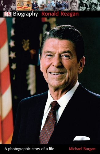 DK Biography: Ronald Reagan (Ronald Biography Reagan Series)
