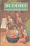 Buddies, Barbara Park, 0394869346