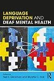 #7: Language Deprivation and Deaf Mental Health