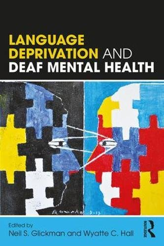 Language Deprivation and Deaf Mental Health by Routledge