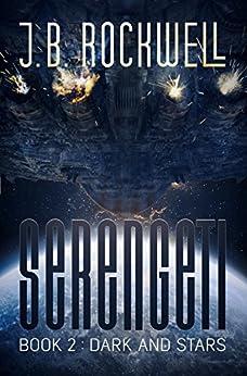 Serengeti 2: Dark And Stars by [Rockwell, J.B.]