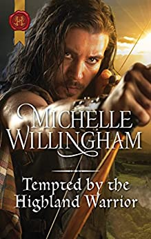 Tempted by the Highland Warrior (The MacKinloch Clan) by [Willingham, Michelle]