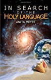 In Search of the Holy Language, Anita Meyer, 1615000364