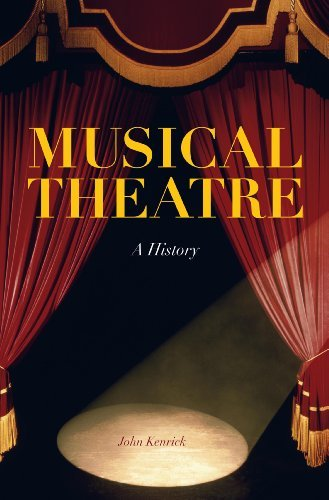 Musical Theatre: A History by John Kenrick (2010-03-25)