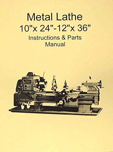 "Metal Lathe 10"" x 24""-12"" x 36"" Manual-Jet,Enco,Grizzly,MSC,Asian -  Ozark Tool Manuals"